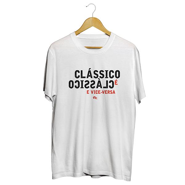 Camiseta - CLÁSSICO É CLÁSSICO E VICE-VERSA. Masculino