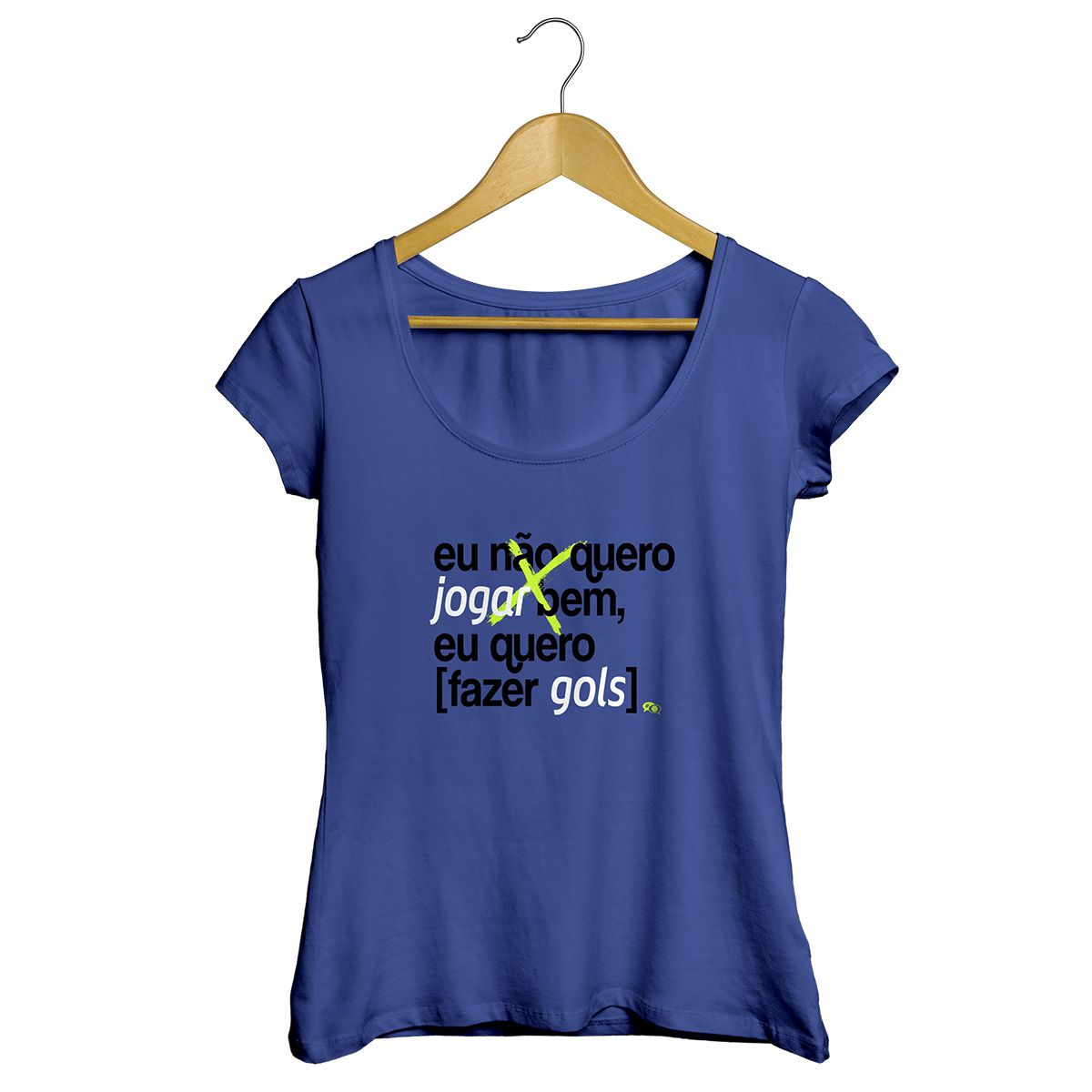 Camiseta - EU QUERO FAZER GOLS.  Feminina