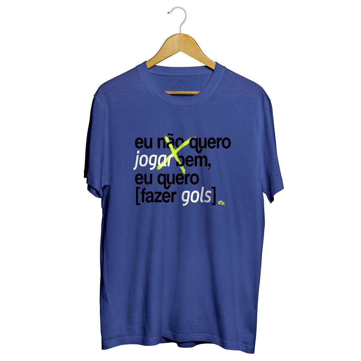 Camiseta - EU QUERO FAZER GOLS. Masculino