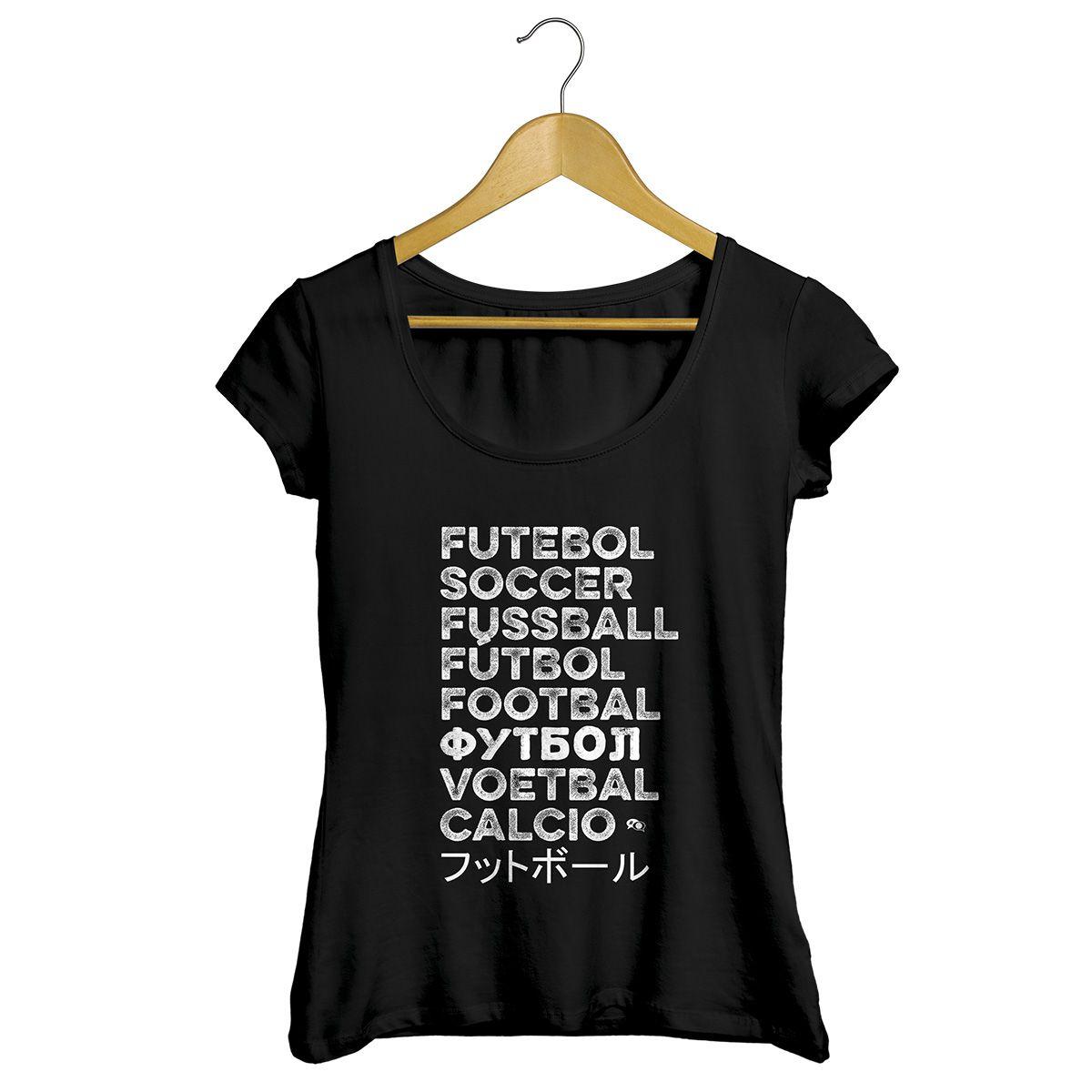 Camiseta - FUTEBOL NO MUNDO.  Feminina
