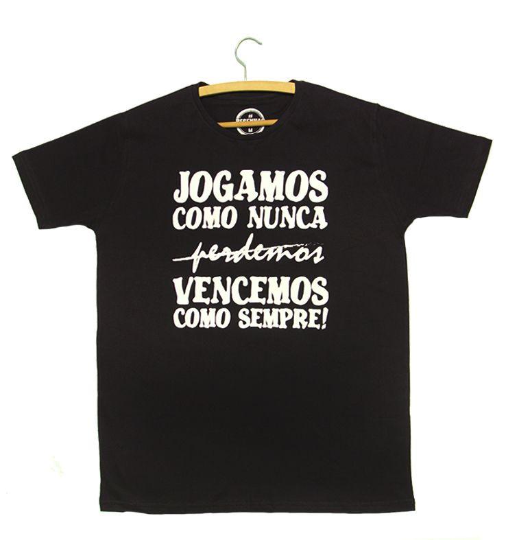 Camiseta - Jogamos como nunca