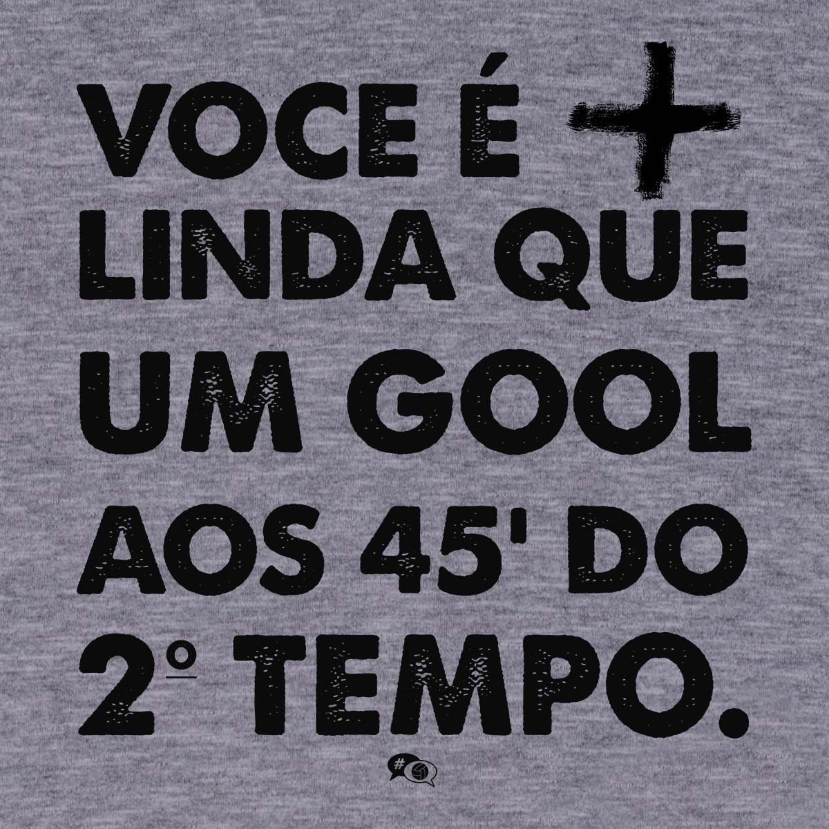 Camiseta - MAIS LINDA QUE GOL AOS 45. Masculino
