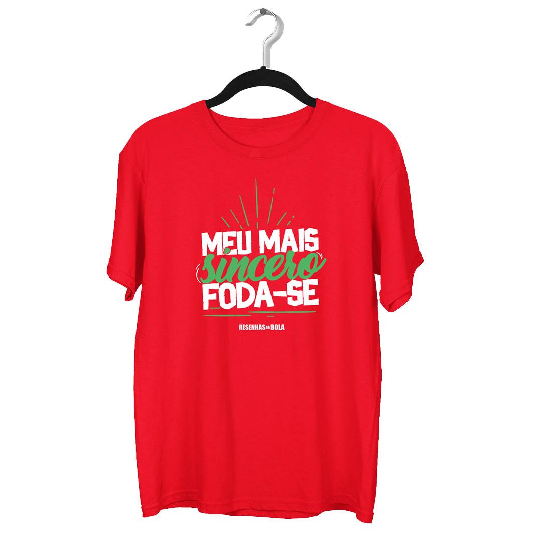 Camiseta - MEU MAIS SINCERO FODA-SE