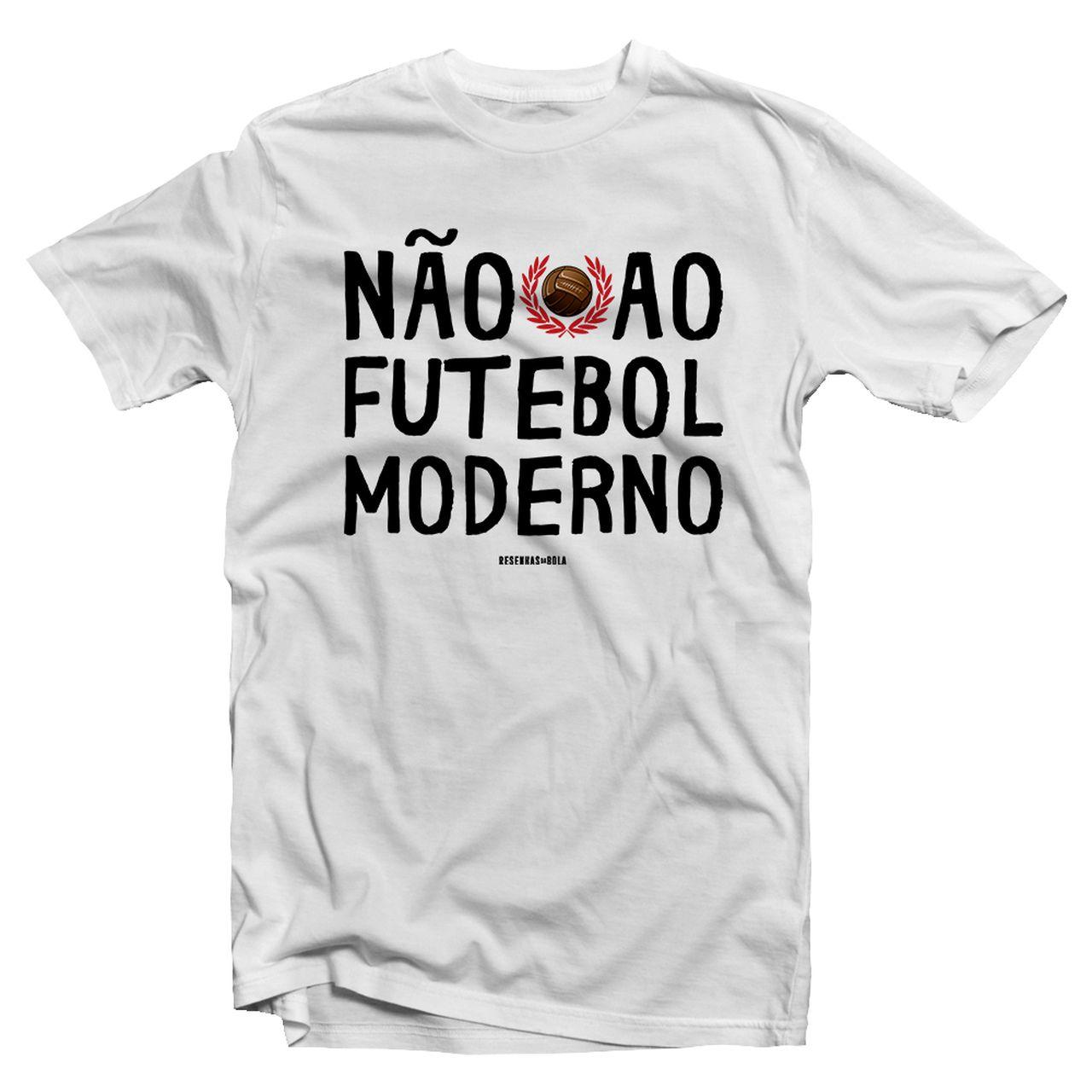 Camiseta - NÃO AO FUTEBOL MODERNO. Masculino