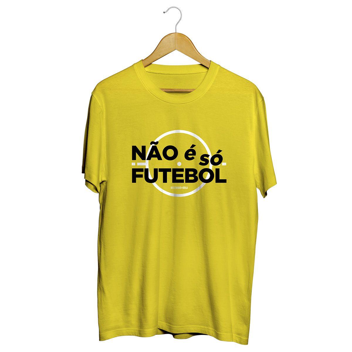 Camiseta - NÃO É SÓ FUTEBOL. Masculino