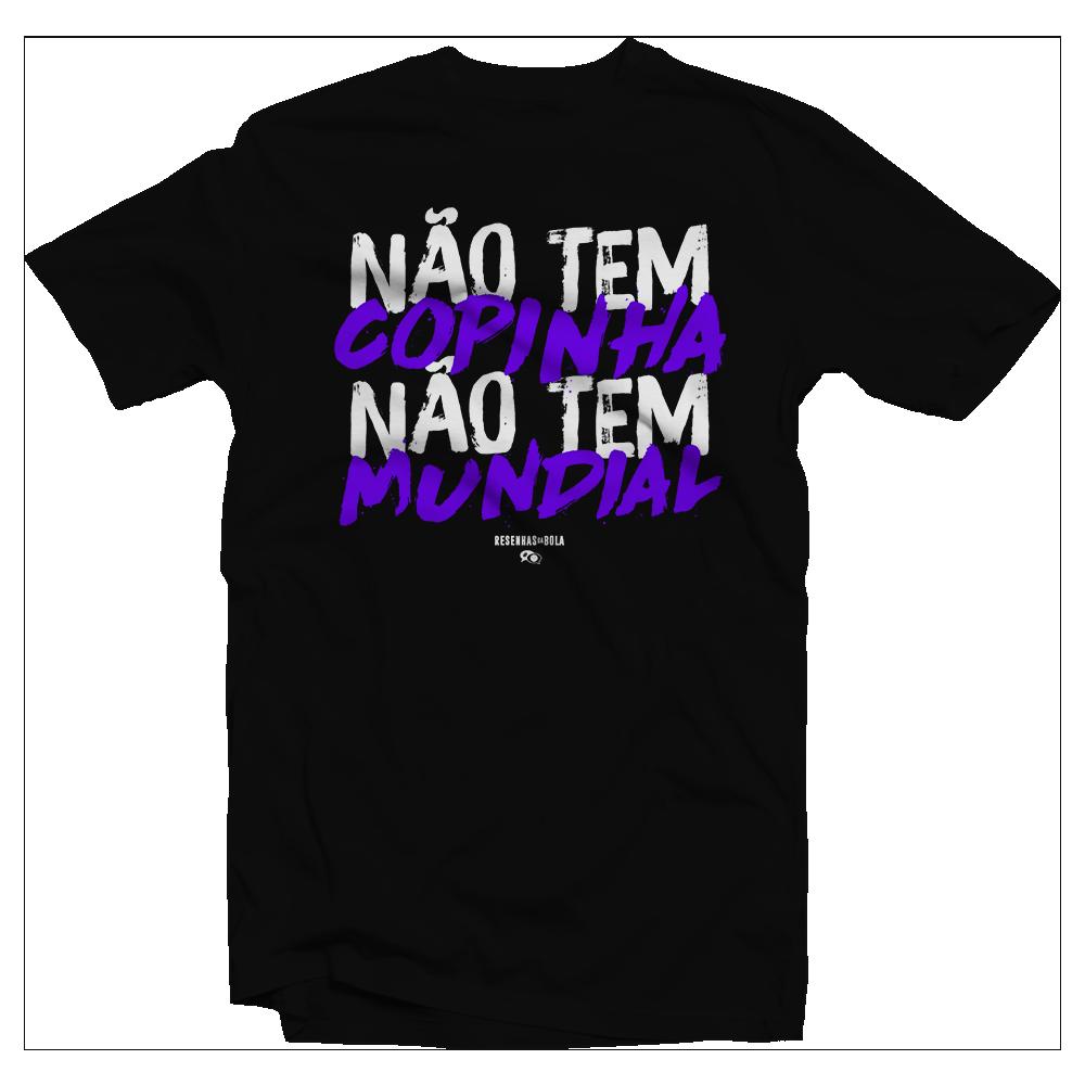 Camiseta - NÃO TEM COPINHA, NÃO TEM MUNDIAL. PRETA. Masculina