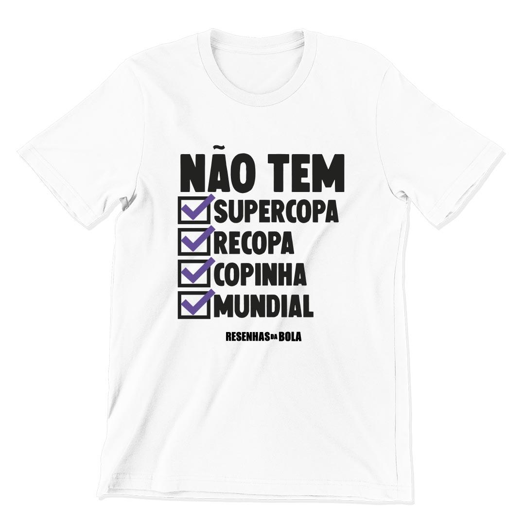 Camiseta - NÃO TEM SUPERCOPA