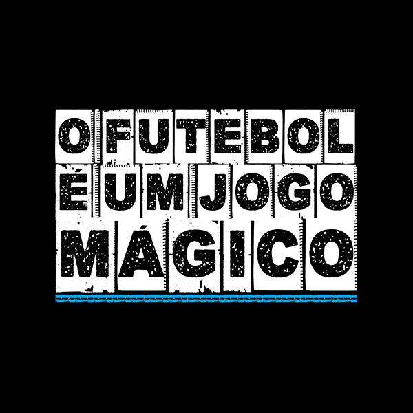 Camiseta: O futebol é um jogo mágico