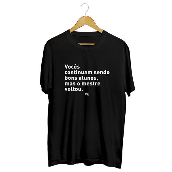 Camiseta - O MESTRE VOLTOU. Masculino