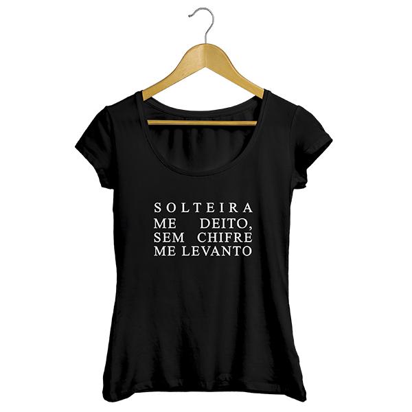 Camiseta - SOLTEIRA ME DEITO, SEM CHIFRE ME LEVANTO. Feminino