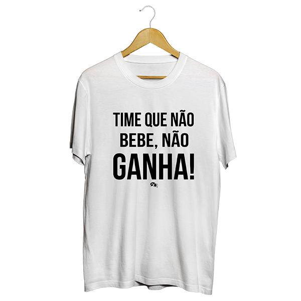 Camiseta - TIME QUE NÃO BEBE, NÃO GANHA! Masculino