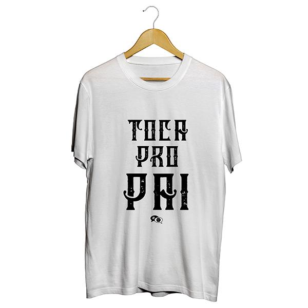 Camiseta - TOCA PRO PAI. Masculino