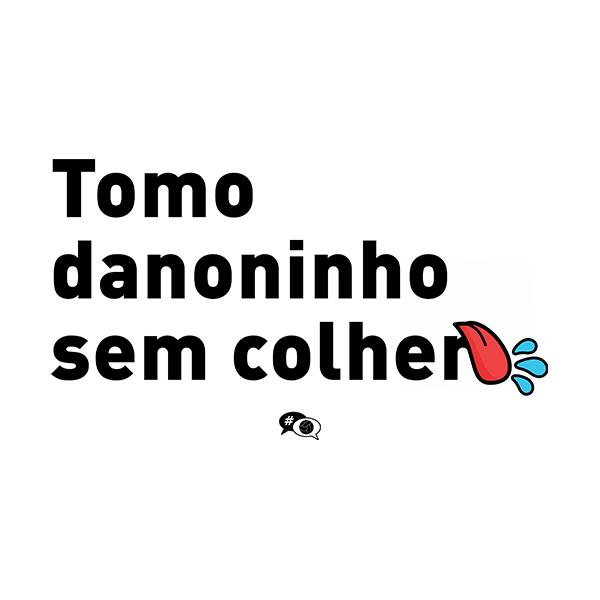 Camiseta - TOMO DANONINHO SEM COLHER. Masculino