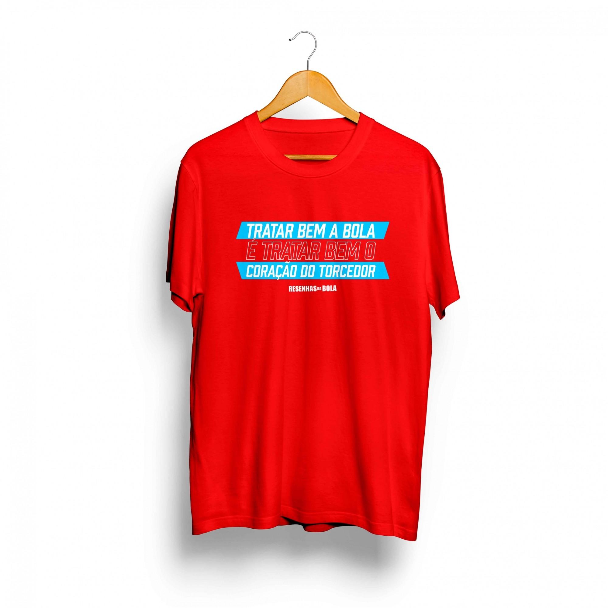 Camiseta - TRATAR BEM A BOLA É TRATAR BEM O CORAÇÃO DO TORCEDOR - Masculino