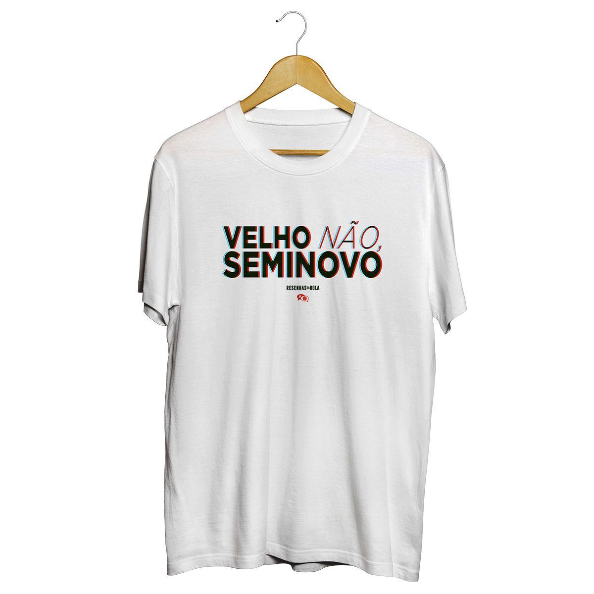 Camiseta - VELHO NÃO, SEMINOVO. Masculino