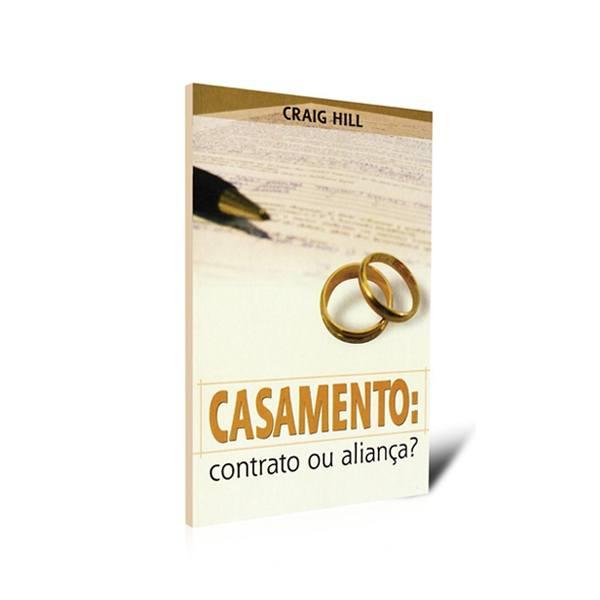 Casamento: Contrato ou Aliança?  - Loja da Família