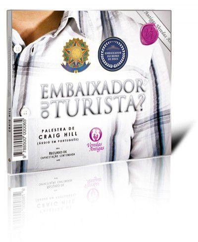 CD Áudio - Embaixador ou Turista?  - Loja da Família