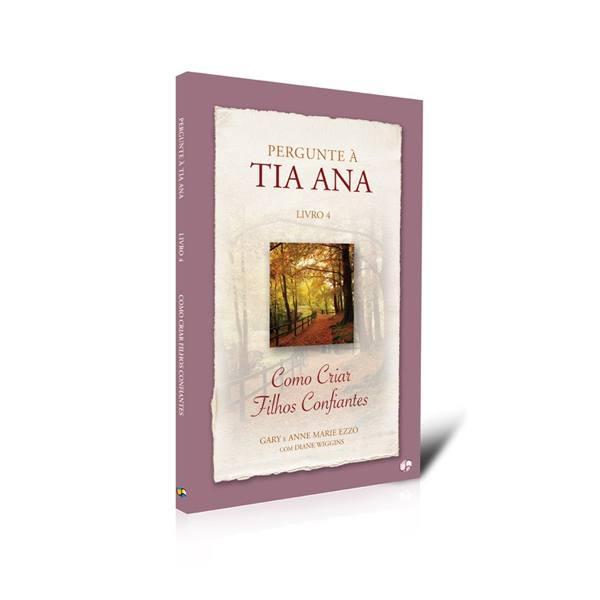 Tia Ana - Vol. 4  - Loja da Família