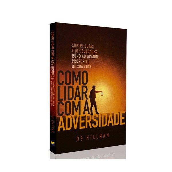 Como Lidar com a Adversidade