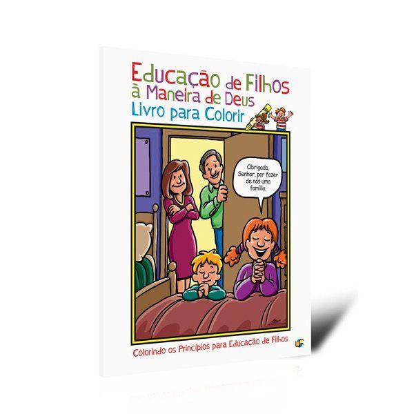 Educação de Filho à Maneira de Deus - Para Colorir