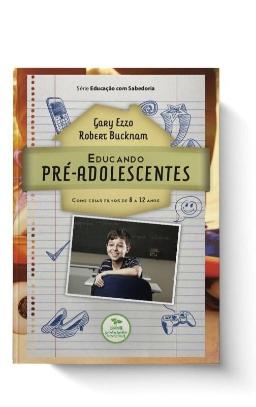 Educando Pré-Adolescentes