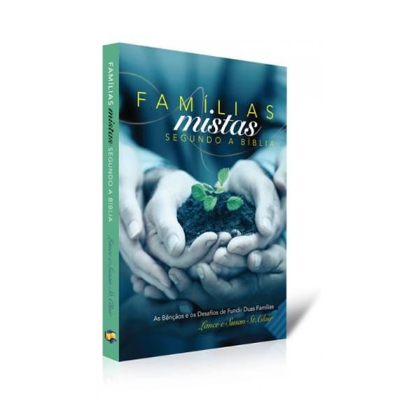 Famílias Mistas Segundo a Bíblia  - Loja da Família