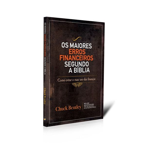 Os Maiores Erros Financeiros Segundo a Bíblia