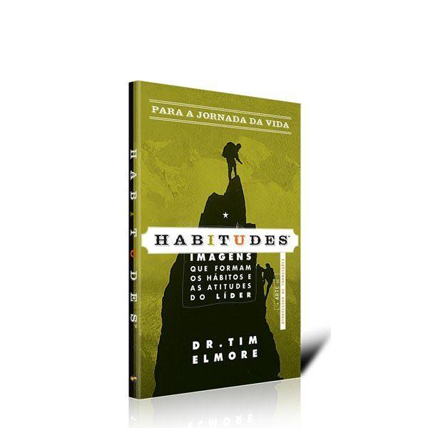 Habitudes - Para a jornada da vida  - Loja da Família