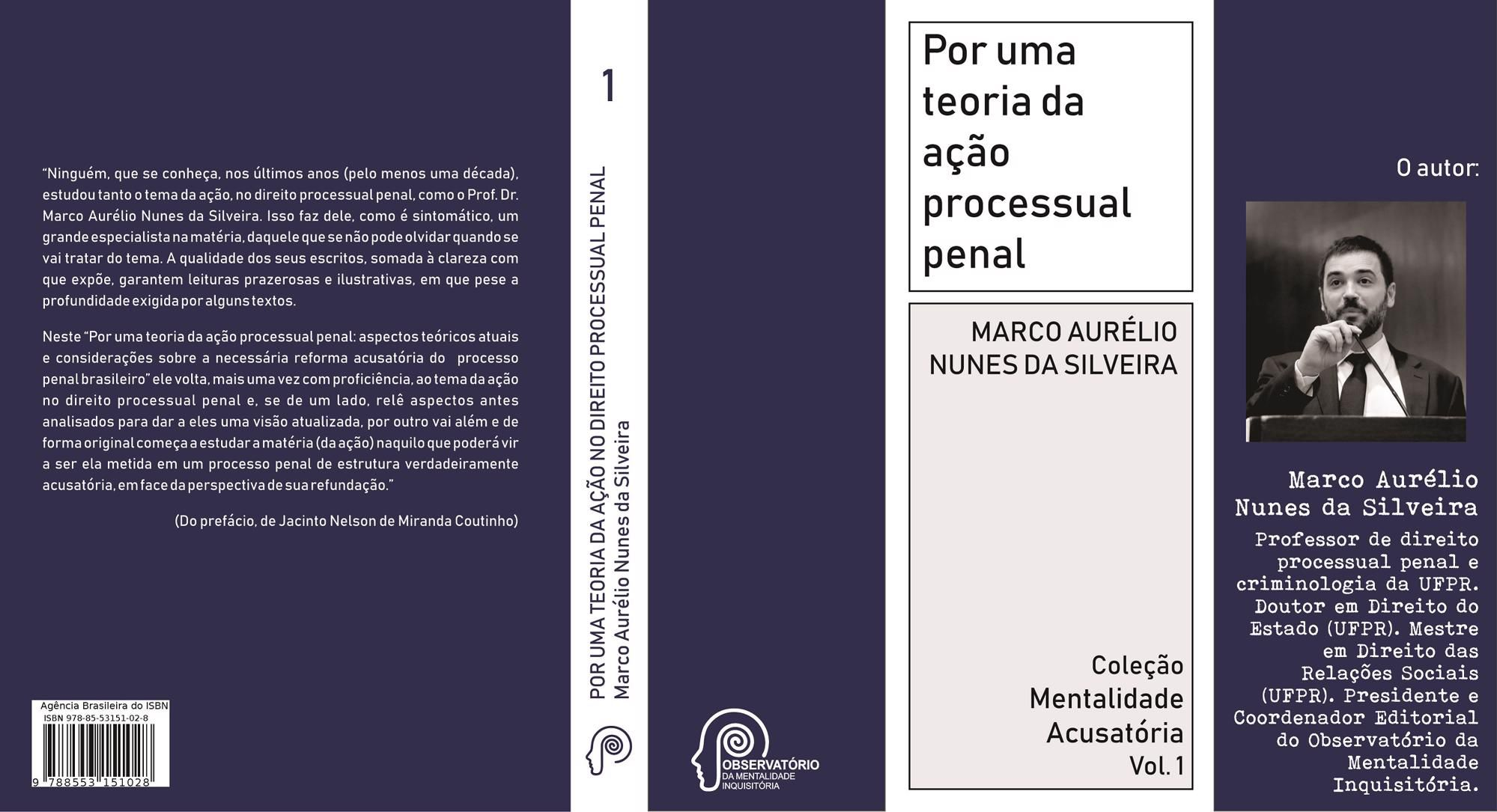 Por uma teoria da ação processual penal (Marco Aurélio Nunes da Silveira)