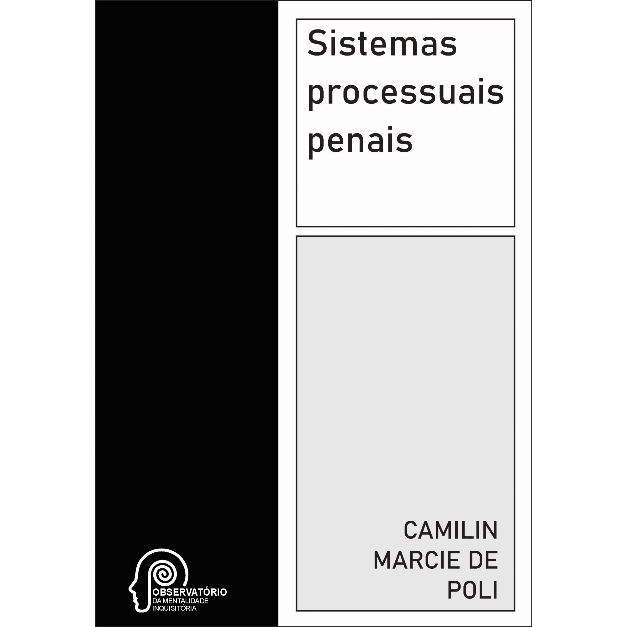 Sistemas processuais penais (Camilin Marcie de Poli)
