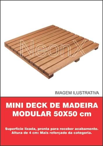 12 Un. Deck De Madeira Modular Base 50x50 Cm Acabamento Lixado Neonx