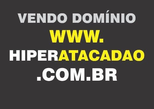 Vendo Domínio Site De Internet Hiperatacadao.com.br