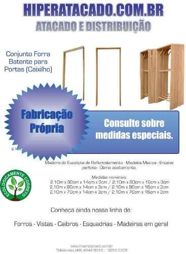 Forra Batente De Porta Madeira 2,10x0,80x0,05m Eucalipto
