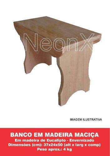 Banco Banquinho de Madeira Maciça Envernizado 37x24x50 cm NeonX