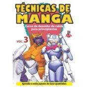 Técnicas de mangá - Curso de desenho de robôs para principiantes - Vol 3