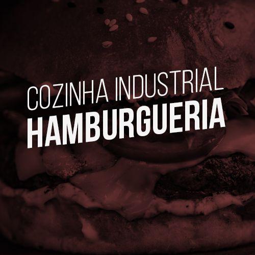 Monte sua cozinha industrial - Hamburgueria