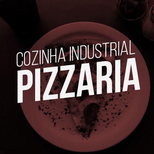 Monte sua cozinha industrial - Pizzaria