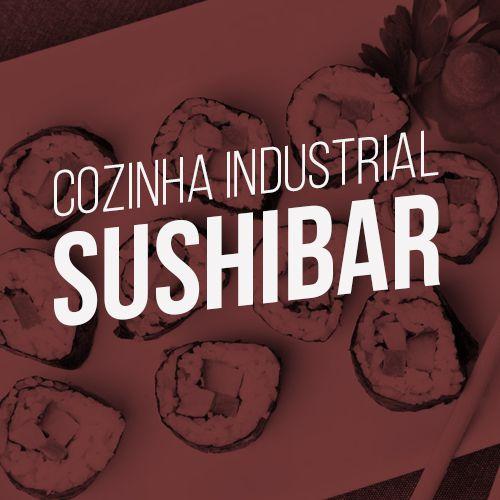 Monte sua cozinha industrial - Sushibar