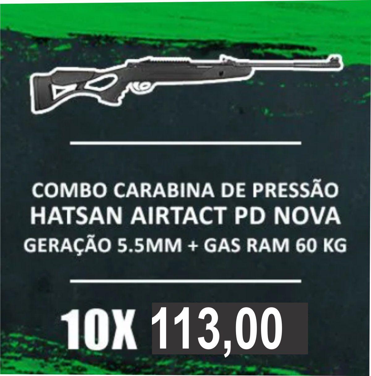 Consórcio - Carabina de Pressão Hatsan Airtact PD Nova Geração 5.5mm Gas Ram 60 kg + frete