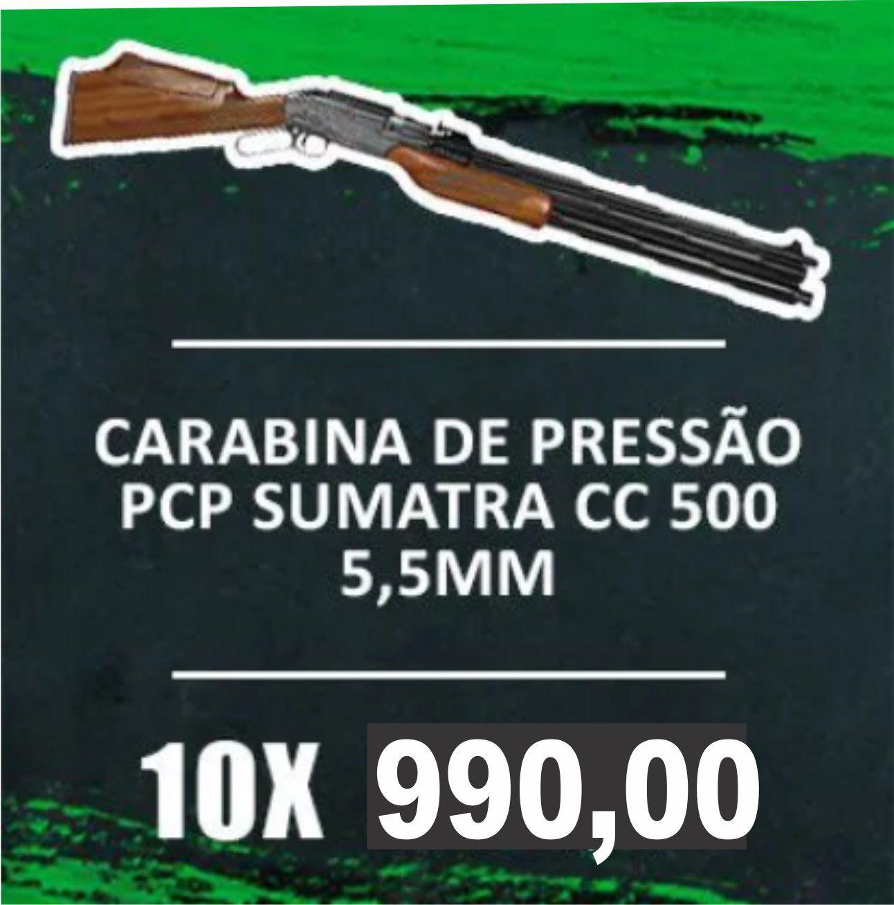 Consórcio - Carabina de Pressão PCP Sumatra CC 500  5,5mm