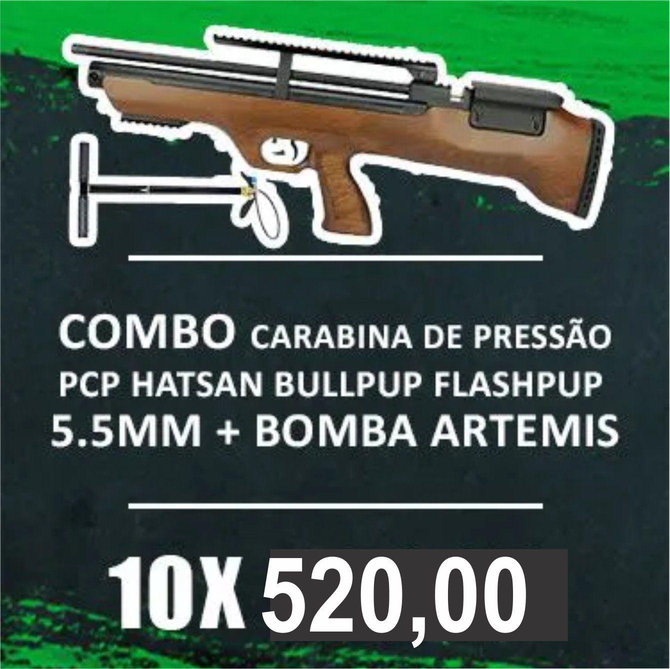 Consórcio - Carabina Hatsan PCP Bullpup Flashpup 12 tiros 5.5mm + Bomba Artemis