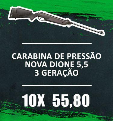 Consórcio - Carabina Nova Dione 5,5 3 geração