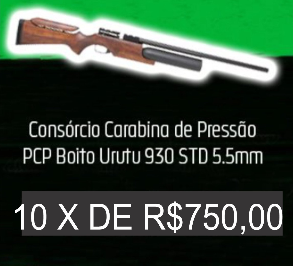 Consórcio - Carabina de Pressão PCP Boito Urutu 930 STD 5.5mm 10X