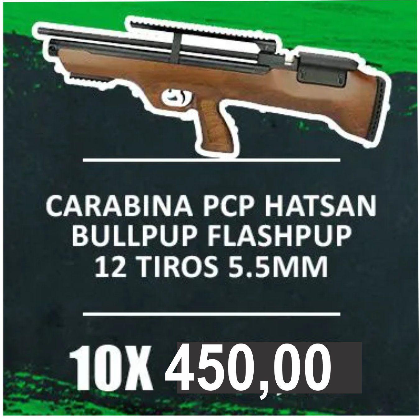 Consórcio - Carabina Pressão Hatsan PCP Bullpup Flashpup 12 tiros 5.5mm