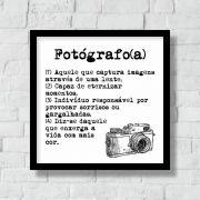 Quadro Decorativo | Arte Profissão Fotografo (a)