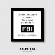 Quadro Decorativo | Arte Não deixe vestígios - FBI