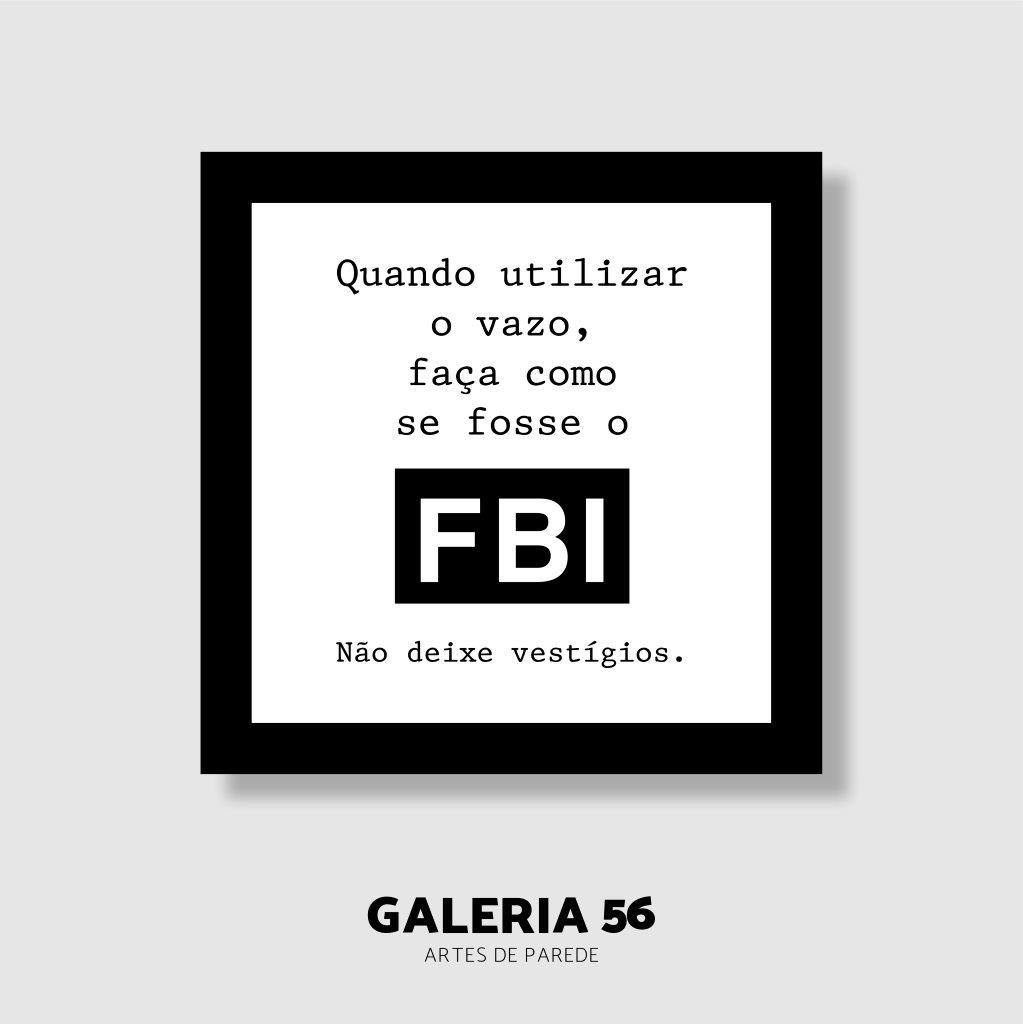Quadro Decorativo   Arte Não deixe vestígios - FBI