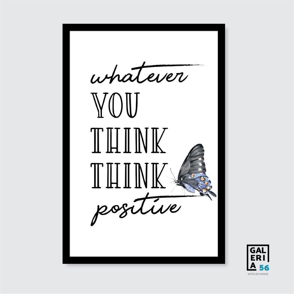 Quadro Decorativo | Arte Think positive