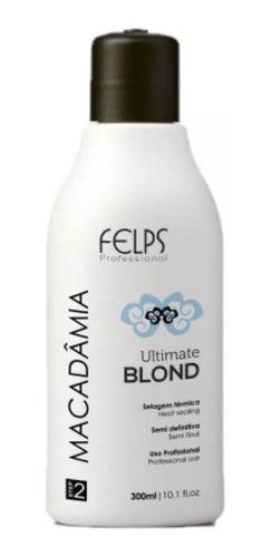 Felps Macadâmia Ultimate Blond - Selagem 300ml
