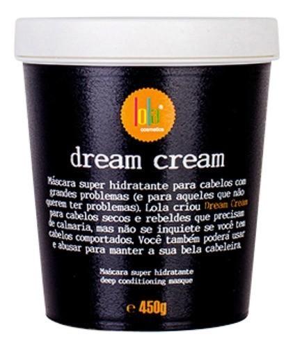 Máscara De Hidratação 450g Dream Cream - Lola Cosmetics - Única